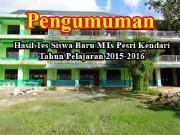 PENGUMUMAN HASIL TES SISWA BARU MTs PESRI TP 2015-2016